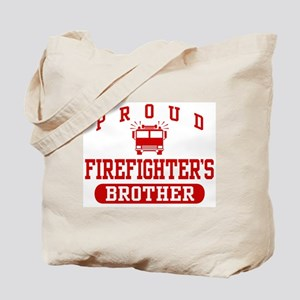 Proud Firefighter's Brother Tote Bag