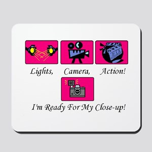 Lights,Camera,Action! Mousepad