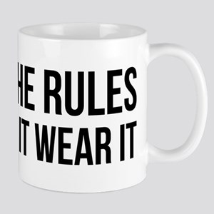 Forget the rules Mugs