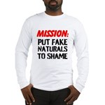 Mission: Put Fake Naturals To Shame Long Sleeve T-