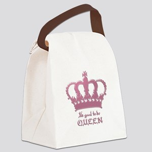 Good to be Queen Canvas Lunch Bag