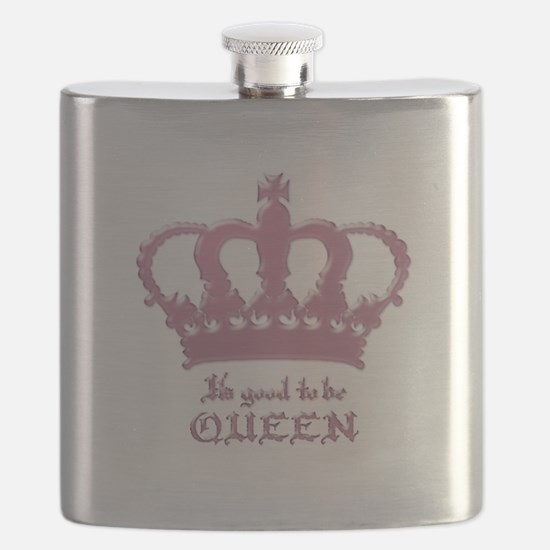 Good to be Queen Flask