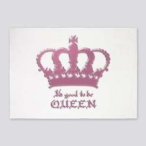 Good to be Queen 5'x7'Area Rug