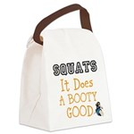 SQUATS it does a BOOTY good Canvas Lunch Bag