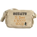 SQUATS it does a BOOTY good Messenger Bag