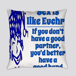 Sex Is Like Euchre Everyday Pillow