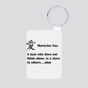 A man must think alone Keychains
