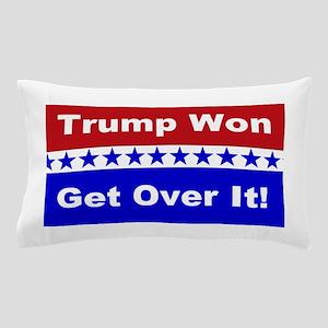 Trump Won Get Over It! Pillow Case