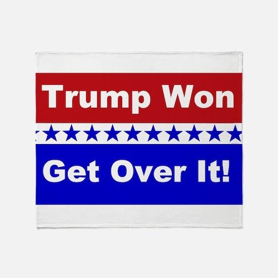 Trump Won Get Over It! Throw Blanket