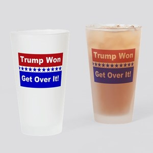 Trump Won Get Over It! Drinking Glass