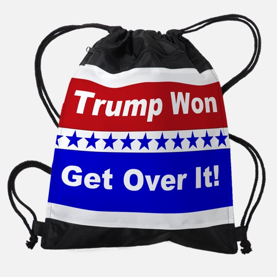 Trump Won Get Over It! Drawstring Bag
