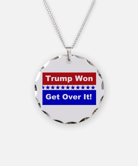 Trump Won Get Over It! Necklace Circle Charm