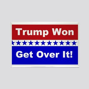 Trump Won Get Over It! Rectangle Magnet