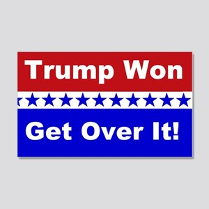 Trump Won Get Over It! 20x12 Wall Decal