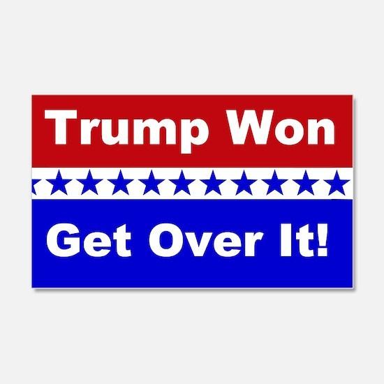 Trump Won Get Over It! Wall Sticker
