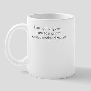 I'm Not Hung Over... Mug