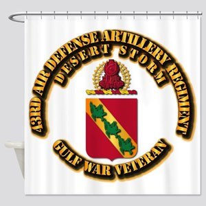 Army - DS - 43RD ADA RGT Shower Curtain