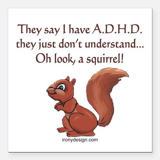 """ADHD Squirrel Square Car Magnet 3"""" x 3"""""""