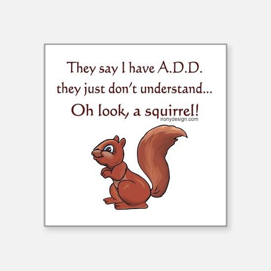 """ADD Squirrel Square Sticker 3"""" x 3"""""""