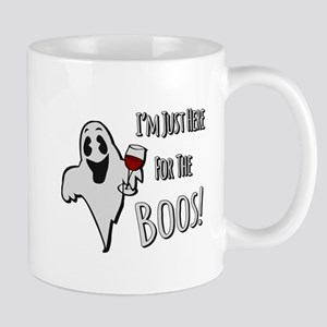 Im Here for the Boos Mugs