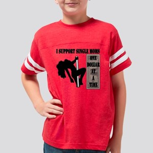 support strippers  Youth Football Shirt
