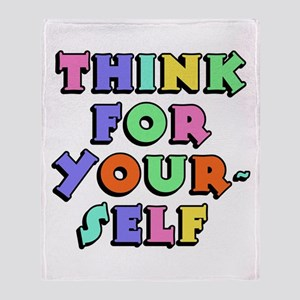 Think For Yourself Throw Blanket