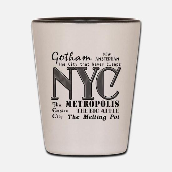 New York City with Nicknames Shot Glass