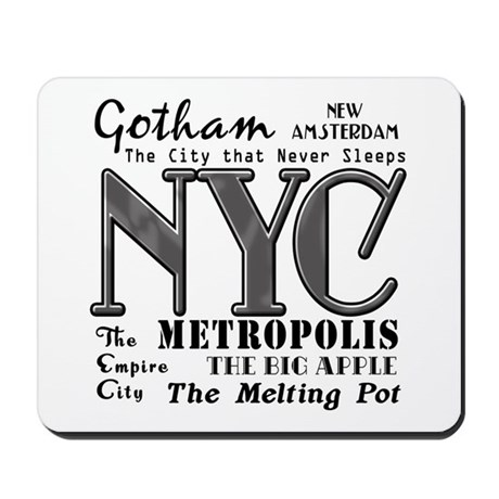 new york city with nicknames mousepad by scarebaby. Black Bedroom Furniture Sets. Home Design Ideas