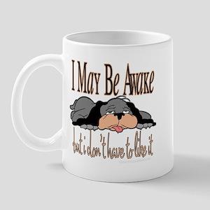 I May Be Awake Mug