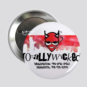 """Totally Wicked logo 2.25"""" Button"""