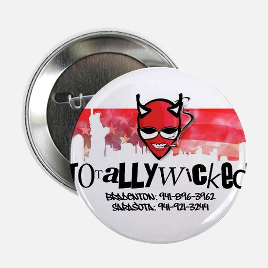 "Totally Wicked logo 2.25"" Button"