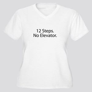 12 Steps. No Elev Women's Plus Size V-Neck T-Shirt