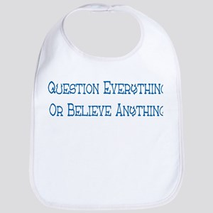 Question Everything Bib