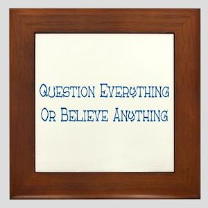 Question Everything Framed Tile