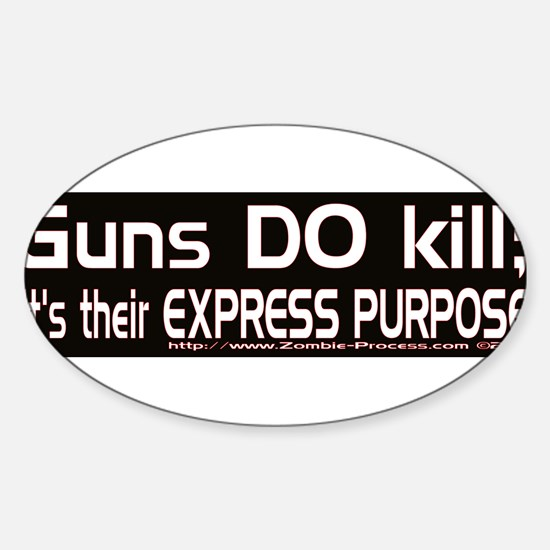 Guns DO kill. Decal