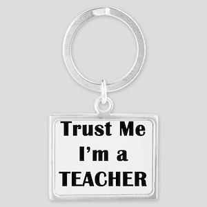 Trust Me Teacher Keychains