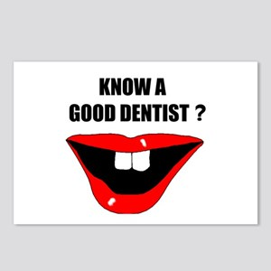 KNOW A GOOD DENTIST? Postcards (Package of 8)