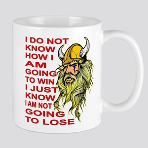 I Am NOT Going To Lose Mug