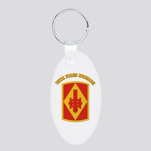 SSI - 75th Fires Brigade with Text Aluminum Oval K