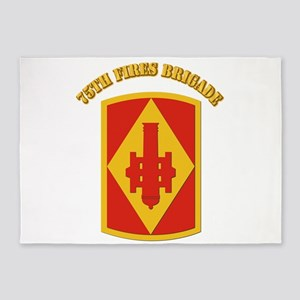 SSI - 75th Fires Brigade with Text 5'x7'Area Rug