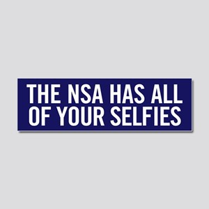 NSA Has Your Selfies Car Magnet 10 x 3