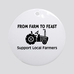 Support Farmers From Farm To Feast Ornament (Round