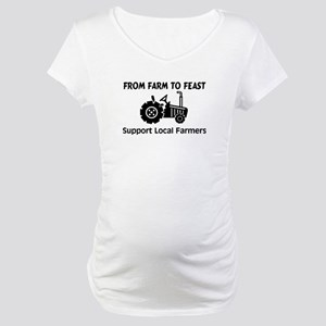 Support Farmers From Farm To Feast Maternity T-Shi