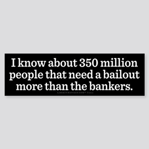 People Need a Bailout Bumper Sticker
