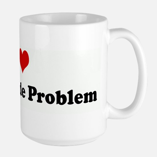 I Love My Attitude Proble Mugs