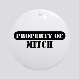 Property of Mitch Ornament (Round)