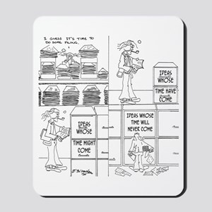 Ideas Whose Time Will Never Come Mousepad