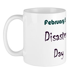 Mug: Disaster Day