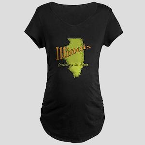 Illinois Funny Motto Maternity Dark T-Shirt
