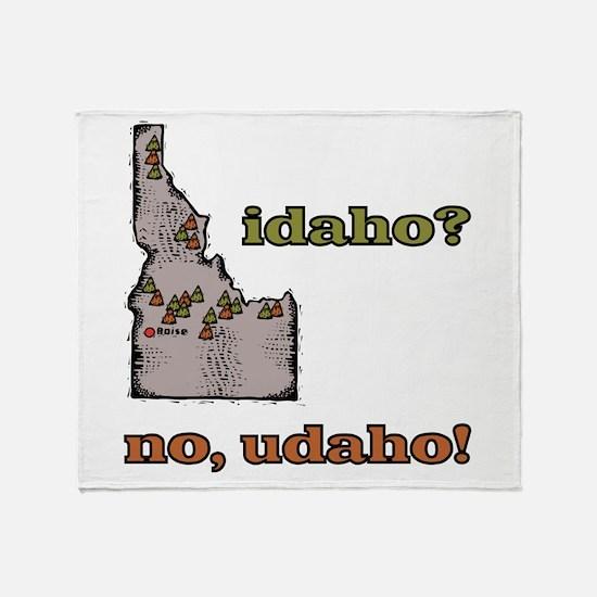 Idaho? No, Udaho! Throw Blanket